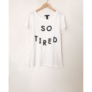So tired shirt